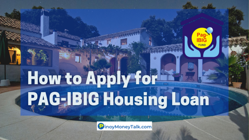 How to apply for PAGIBIG Housing Loan