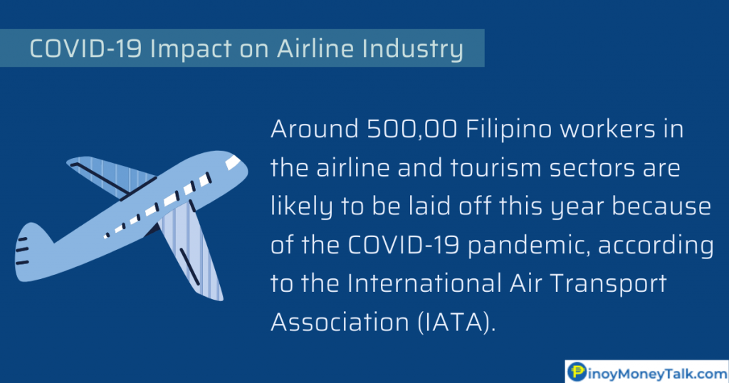 The pandemic is expected to cause more than half a million workers in the airline and tourism sectors to be laid off this year.