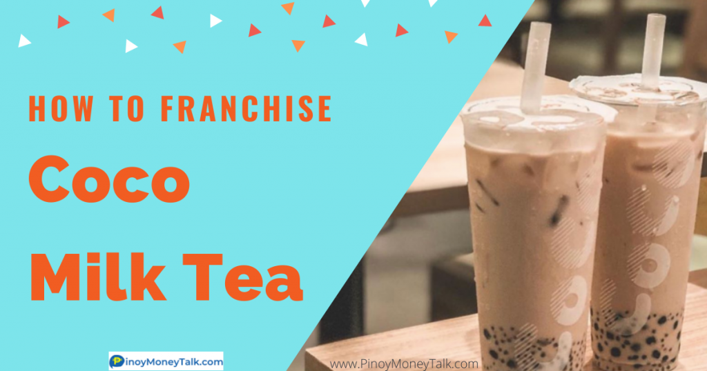 How to franchise Coco Milk Tea in the Philippines