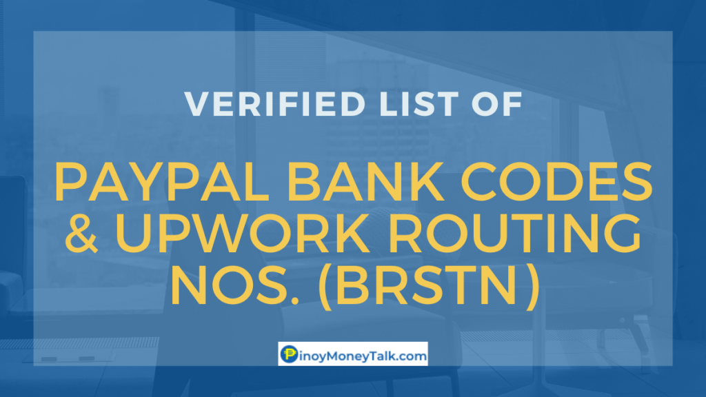 Upwork Philippines BRSTN and Paypal Philippines Bank Coe