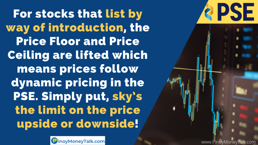 Price floor and price ceiling are lifted on the first trading day of stocks that list by way of introduction