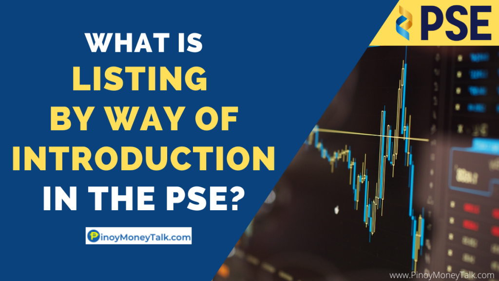 Stock Listing by Way of Introduction in the PSE