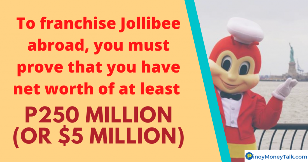 To franchise Jollibee abroad, net worth must be P250 Million or $5 Million